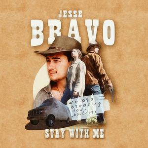 Jesse Bravo - Stay With Me