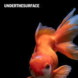 Under The Surface (Mouth Breather)