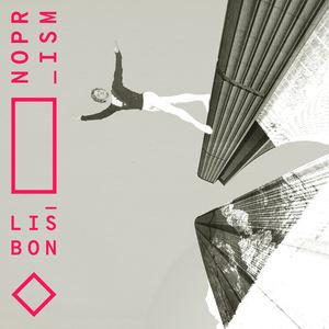 THIS_IS_ NOPRISM - Lisbon