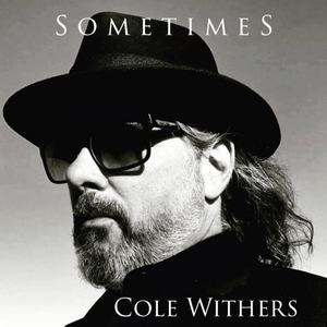 Cole Withers - Sometimes