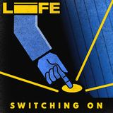Switching On (LIFE)