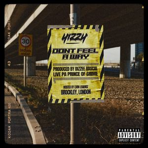 Yizzy - Don't Feel A Way