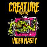 Creature Creature - Video Nasty