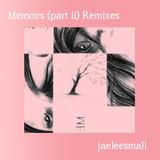 jaeleesmall - Memoreveolody (Seb Rochford Remix)