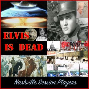 Nashville Session Players - Elvis is Dead