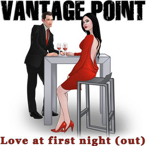 Vantage Point - Love at First Night (Out)