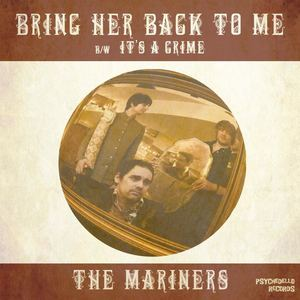 The Mariners - It's A Crime