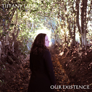 Tiffany Lunn - Our Existence