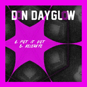 Don Dayglow - Kelenkye