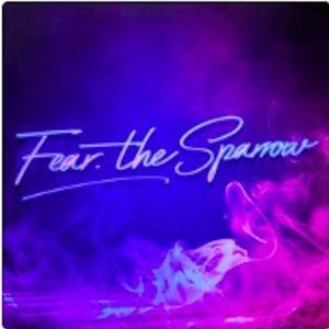 Fear. The Sparrow - Hollywood