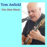 Tom Anfield - One Man Music