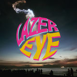 Lazer Eye - Stuck