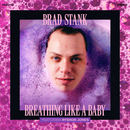 Brad Stank - Breathing Like A Baby (featuring Ryshon Jones)