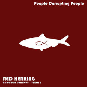 People Corrupting People - American Dream