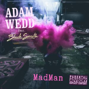 Adam Wedd - Madman