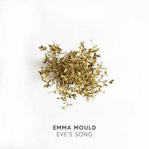 Emma Mould - Eve's song