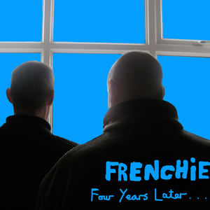Frenchie - Outside Lookin' In/So Real