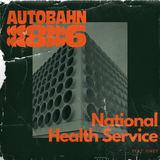 Autobahn 86 - National Health Service (Feat. Jokey)