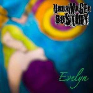 Undamaged Destiny - Evelyn