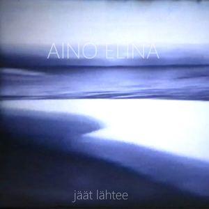 Aino Elina - Jäät lähtee [Radio edit]