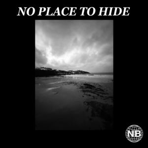 Nobodies Birthday - No Place To Hide