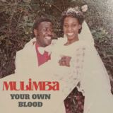 MULIMBA - Your Own Blood
