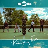 Kid Jupiter - Keeping Fit