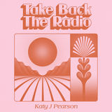 Katy J Pearson - Take Back The Radio