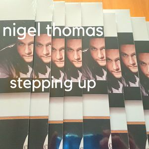 Nigel Thomas - Stepping Up