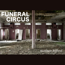 Matthew Kilford - Funeral Circus