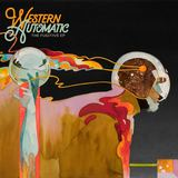 Western Automatic - The Fugitive EP