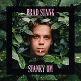 Brad Stank - Stanky Om