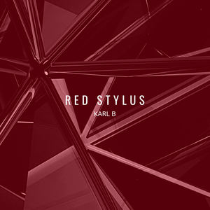 Karl B - Red Stylus - Karl B (Original Mix)