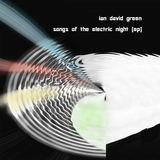 Ian David Green - Night Song
