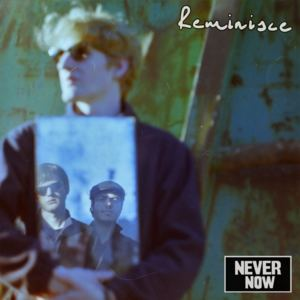 Never Now - Forget