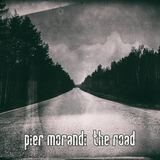 Pier Morandi  - THE ROAD