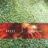DXIII - Material
