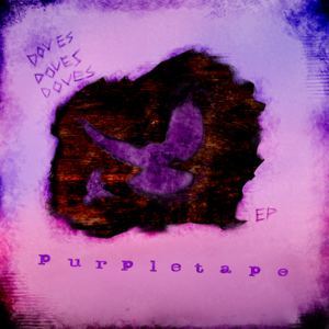 Purpletape - Pennies for Torches