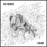 The Frisbys - I Heard