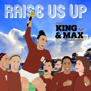 Jess King & Max Mezzowave - Raise Us Up