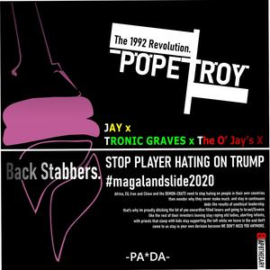 Pope Troy - BackStabbers feat. Jay x Tronic Graves