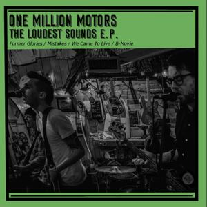 One Million Motors - We Came To Live