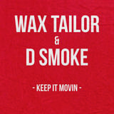 Wax Tailor - Keep It Movin' (ft. D Smoke)