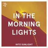 In The Morning Lights - Into Sunlight