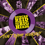Duncan Reid And The Big Heads - For All We Know
