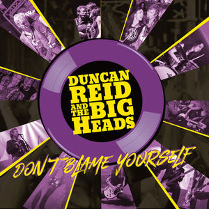 Duncan Reid And The Big Heads - Little Miss Understood