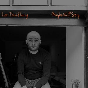 I am David Laing - We Can Fall