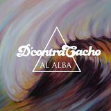 D'contraCacho - Al Alba