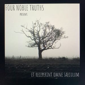 Four Noble Truths - Light 'em Upp