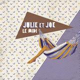 Le Midi (Julie Et Joe)